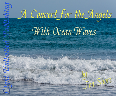 A Concert for the Angels with Ocean Waves