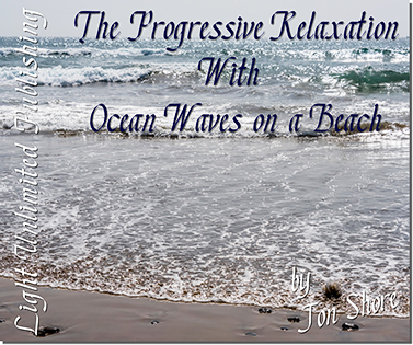 Progressive Relaxation with Ocean Waves on a Beach by Jon Shore