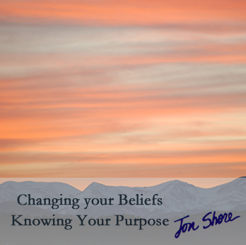 Changing your Beliefs by Jon Shore